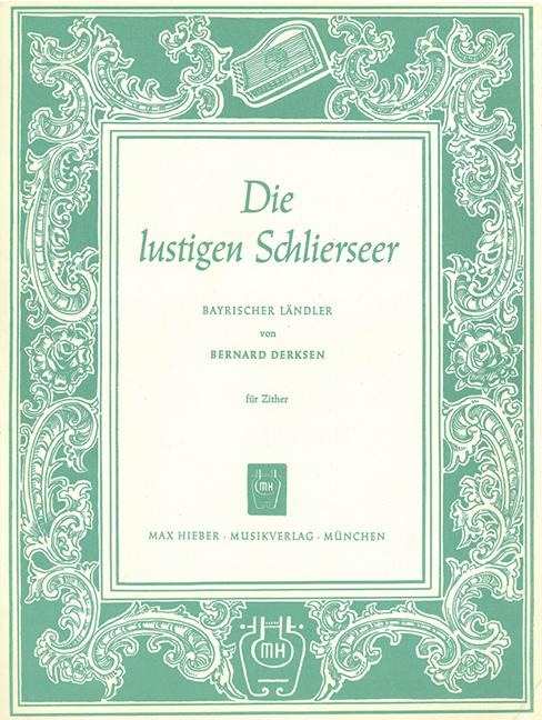 Die-lustigen-Schlierseer-Bayrischer-Landler-Derksen-Bernard-single-sheet-zithe